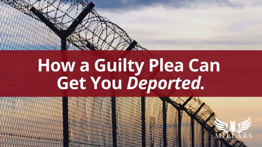 How a Guilty Plea Can Get You Deported