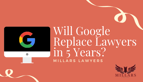 Will Google Replace Lawyers in 5 Years?