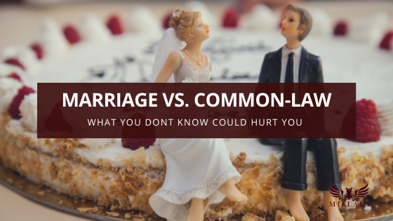 Marriage vs. Common-Law: What You Don't Know Could Hurt You