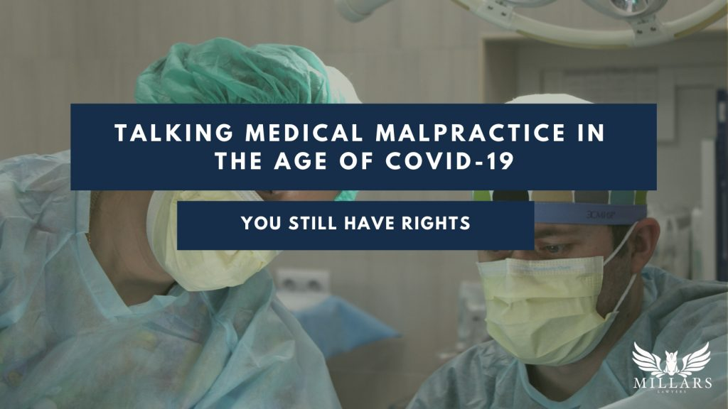 Talking Medical Malpractice in the Age of COVID-19: You still have rights